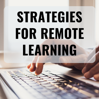Strategies for Remote Learning with image of hands typing on keyboard